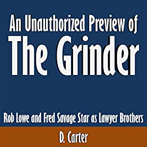 An Unauthorized Preview of The Grinder Audiobook