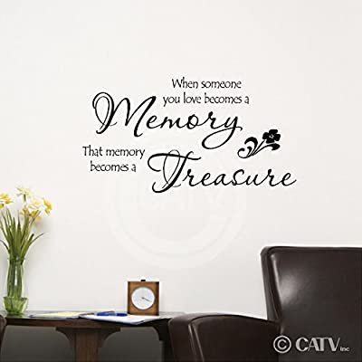 """When someone you love becomes a memory that memory becomes a treasure 12.5""""h x 23""""w vinyl lettering wall sayings quote decal sticker art"""