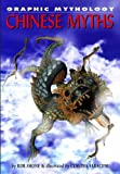 Chinese Myths, Rob Shone, 1404207996