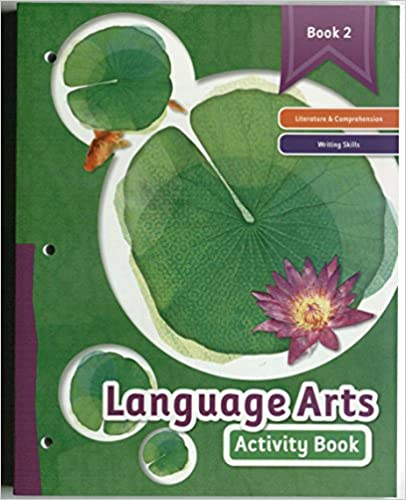 Book Language Arts Activity Book, Book 2: Literature and Comprehension, Writing Skills