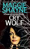 Cry Wolf (A Brown and de Luca Novel)