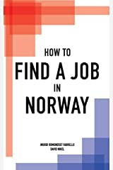 How to Find a Job in Norway Paperback