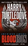 """American Empire Blood and Iron"" av Harry Turtledove"