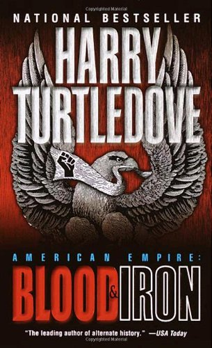 """American Empire - Blood and Iron"" av Harry Turtledove"