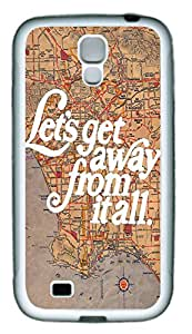 Let's Get Away From It All Quote Theme Hard Back Cover Case For Samsung Galaxy S4 I9500 Case