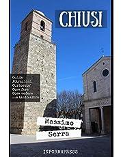 Chiusi: Guida alla millenaria città di Chiusi, tra Toscana, Umbria e Lazio