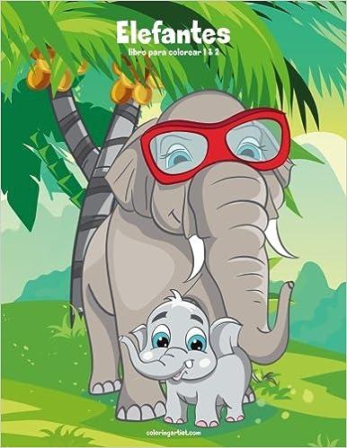 Descargar Torrents En Castellano Elefantes Libro Para Colorear 1 & 2 PDF