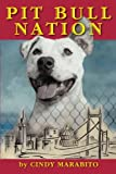 Pit Bull Nation