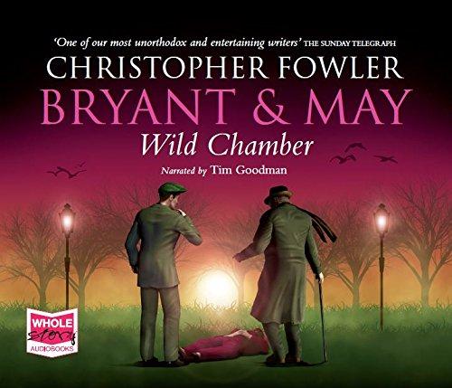 Bryant & May - Wild Chamber (Bryant and May) ebook