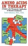 Amino Acids in Therapy, Leon Chaitow, 0892812877