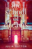 The School of Dreams