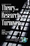 img - for Innovative Theory and Empirical Reasearch on Employee Turnover (Hc) (Research in Human Resource Management) book / textbook / text book