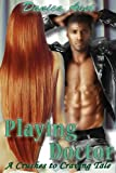Playing Doctor (A Crushes to Cravings Tale Book 2)