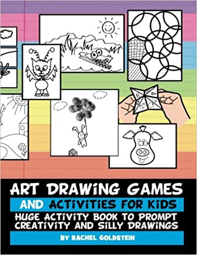 Art Drawing Games and Activities for Kids: Huge Activity Book to ...