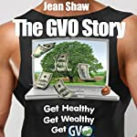 The GVO Story: From Tiny Acorn to Mighty Oak | Jean Shaw