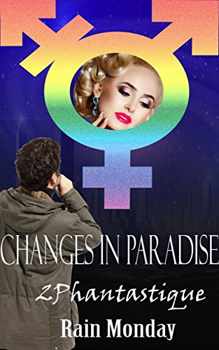 Phantastique!: Changes in Paradise Book 2