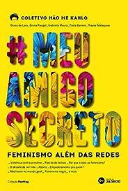 #MeuAmigoSecreto: Feminismo além das redes