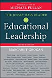 The Jossey-Bass Reader on Educational Leadership 3rd Edition