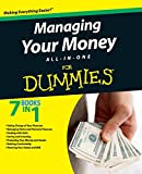 Want to take control of your finances once and for all? Managing Your Money All-in-One For Dummies combines expert money management with personal finance tips. From credit cards and insurance to taxes, investing, retirement, and more, seven mini-book...