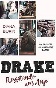 Drake: Resgatando um Anjo