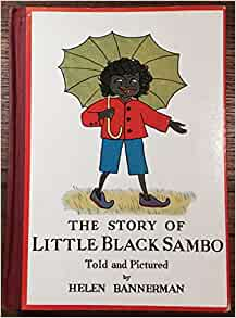 an introduction to the banishment of little black sambo The banishment of little black sambo  the tale starts out with the introduction of little black sambo, his mother black mumbo, and his father black jumbo.