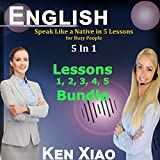 English: Speak Like a Native in 5 Lessons for Busy People, 5 in 1