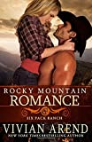 Rocky Mountain Romance (Six Pack Ranch) (Volume 7)