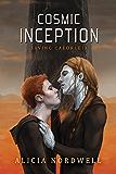 Cosmic Inception (Saving Caeorleia Book 3)