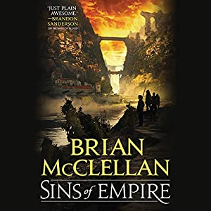 Sins of Empire Audiobook by Brian McClellan Narrated by Christian Rodska