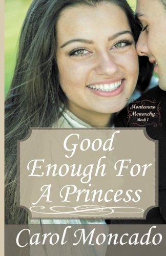 Good Enough Princess Montevaro Monarchy product image
