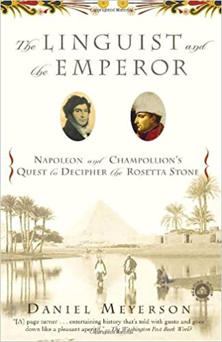 the linguist and the emperor napoleon and champollion s quest to