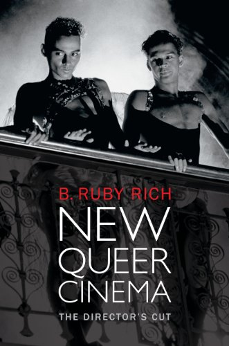 New Queer Cinema: The Director?s Cut (e-Duke books scholarly collection.)