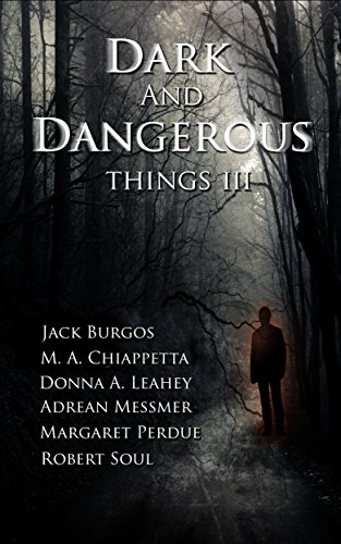 "Dark and Dangerous Things III available now - featuring the award-winning short story, ""Xinsheng"""
