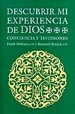 img - for Descubrir Mi Experiencia de Dios: Conciencia y Testimonio / Discovering My Experience of God (Spanish Edition) by Frank P. DeSiano (2000-01-01) book / textbook / text book