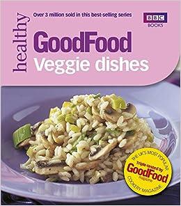 Good food 101 veggie dishes bbc good food orlando mullin good food 101 veggie dishes bbc good food orlando mullin 9780563488392 amazon books forumfinder Gallery
