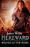 Hereward: Wolves of New Rome: (Hereward 4)