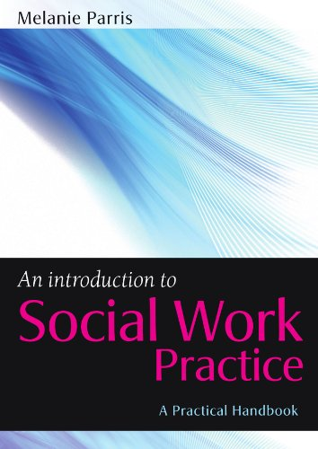 An Introduction to Social Work Practice (UK Higher Education OUP Humanities & Social Sciences Health & Social We