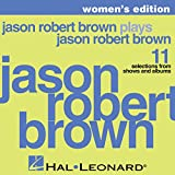 Jason Robert Brown Plays Jason Robert Brown - Women's Edition