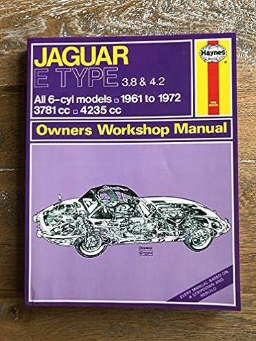 haynes jaguar xke owners workshop manual no 140 1961 1972 john rh amazon ca jaguar xk owners manual jaguar xk owners manual 2011