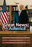 download ebook great news for america: the constitution, freedom and prosperity are coming back! pdf epub