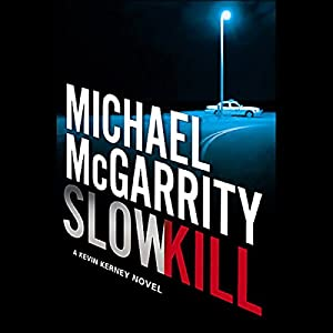 Slow Kill Audiobook