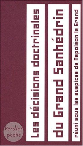 Les décisions doctrinales du Grand Sanhédrin (French Edition)