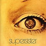 To the Highest Bidder ~ Remastered + Bonus Tracks by Supersister (2008-05-20)