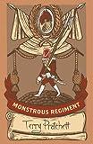 Monstrous Regiment: (Discworld Novel 31)