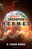 Operation H-E-R-M-e-S, Gene Mancl, 1480901679