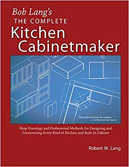 Bob Lang S Complete Kitchen Cabinet Maker Shop Drawings And