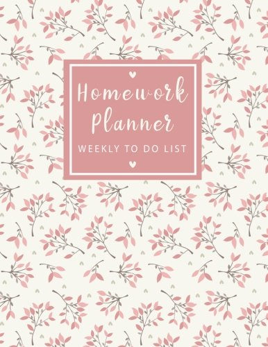 Homework Journal - Homework Planner Weekly to do list: Sweet Flowers Student Planner Journal Tracker Notebook Education Teaching Studying Journal size 8.5x11 Inches (Homework Assignment Planner) (Volume 5)