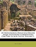 De Monstrorum Duplicium Origine Atque Evolutione Commentatio: Cam Tabu La Acri Incisa, Volume 2... (Latin Edition)