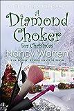 A Diamond Choker for Christmas: A Toni Diamond Mystery Novella (Toni Diamond Mysteries Book 4)