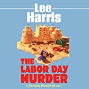 The Labor Day Murder: A Christine Bennett Mystery, Book 10 | Lee Harris
